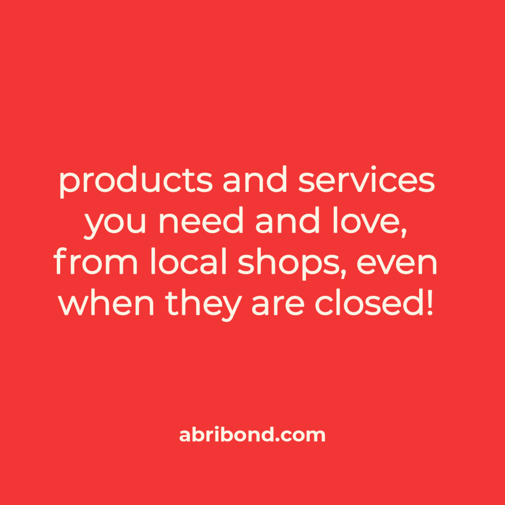 <p>abribond holds a message of hope for local businesses in and beyond the time of lockdown</p>