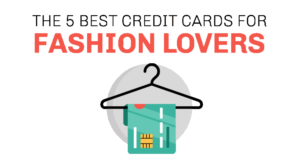 the-5-best-credit-cards-for-fashion-lovers
