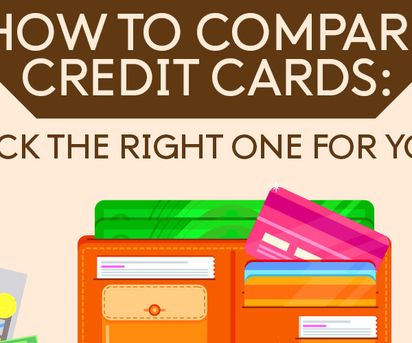 how-to-compare-credit-cards-pick-the-right-one-for-you