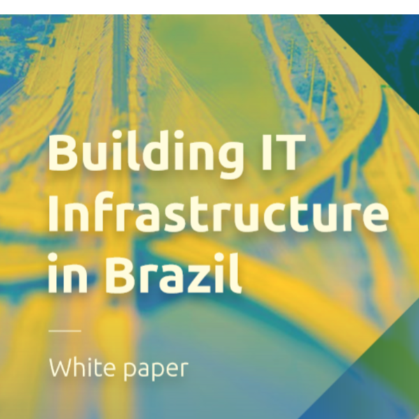 building-it-infrastructure-in-brazil